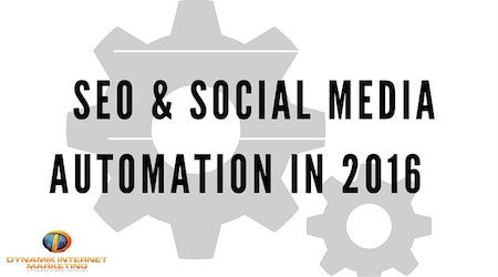 SEO and Social Media Automation in 2016